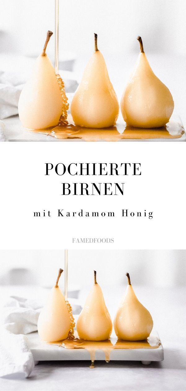 Rezept Pochierte Birnen mit Kardamom Honig