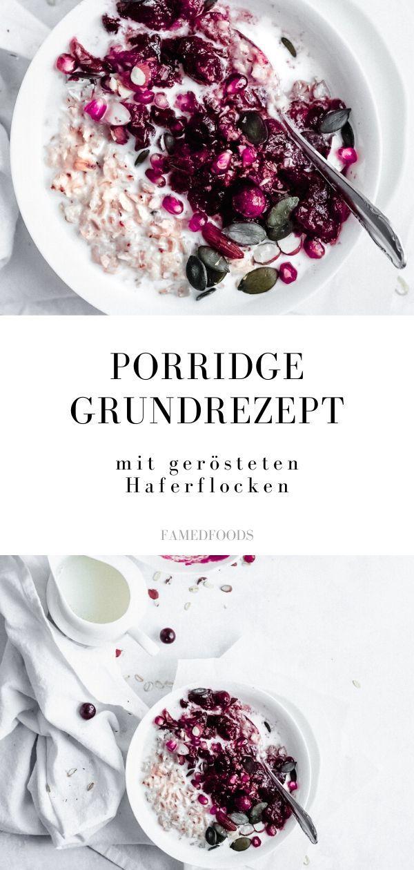 Rezept Porridge Grundrezept mit gerösteten Haferflocken - mit Cranberry Topping