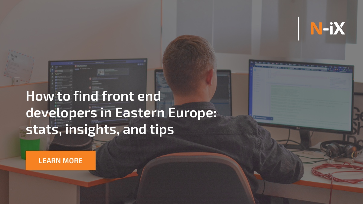 How to hire the best front end developers in Eastern Europe