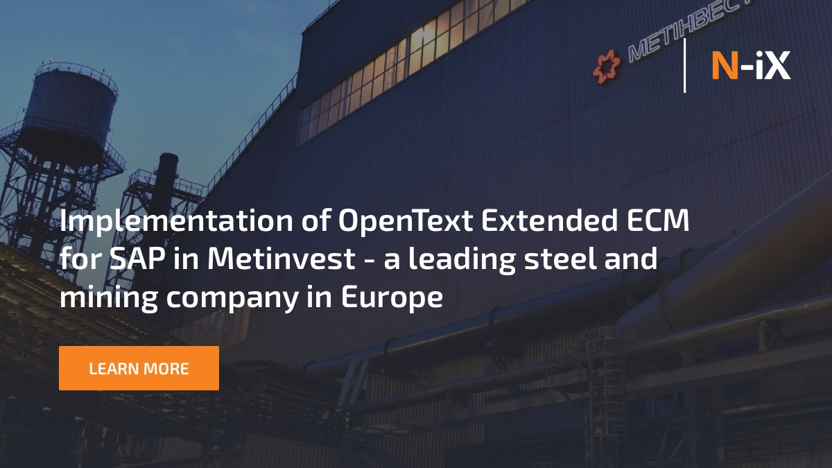 Implementation of OpenText Extended ECM for SAP at Metinvest