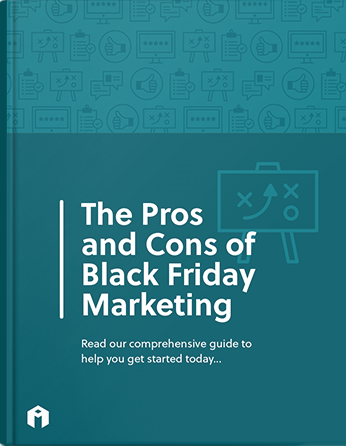 the pros and cons of black friday marketing