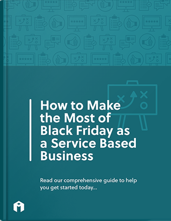 How to Make the Most of Black Friday as a Service Based Business
