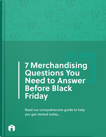 7 merchandising questions you need to answer before black friday