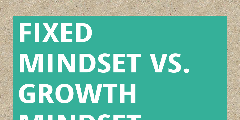 fixed vs growth mindset in ones educational career What kind of mindset do you have fixed or growth | see more ideas about fixed mindset, growth mindset and growth mindset videos.