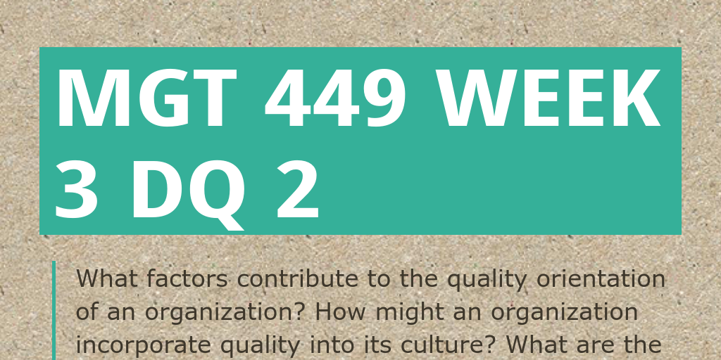 quality orientation of an organization