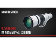 NOW IN STOCK: Canon EF 600mm F/4L IS III USM