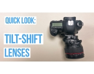 VIDEO: Tilt-Shift Lenses – A Quick Look