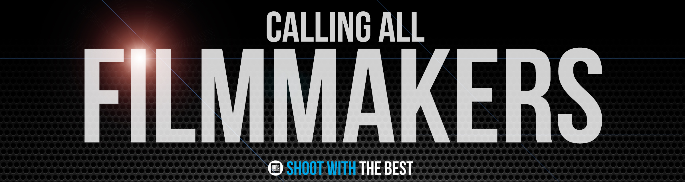 Calling all filmmakers!