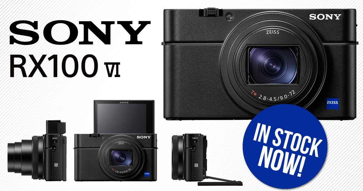 NOW IN STOCK: The Sony Cyber-Shot RX100 VI