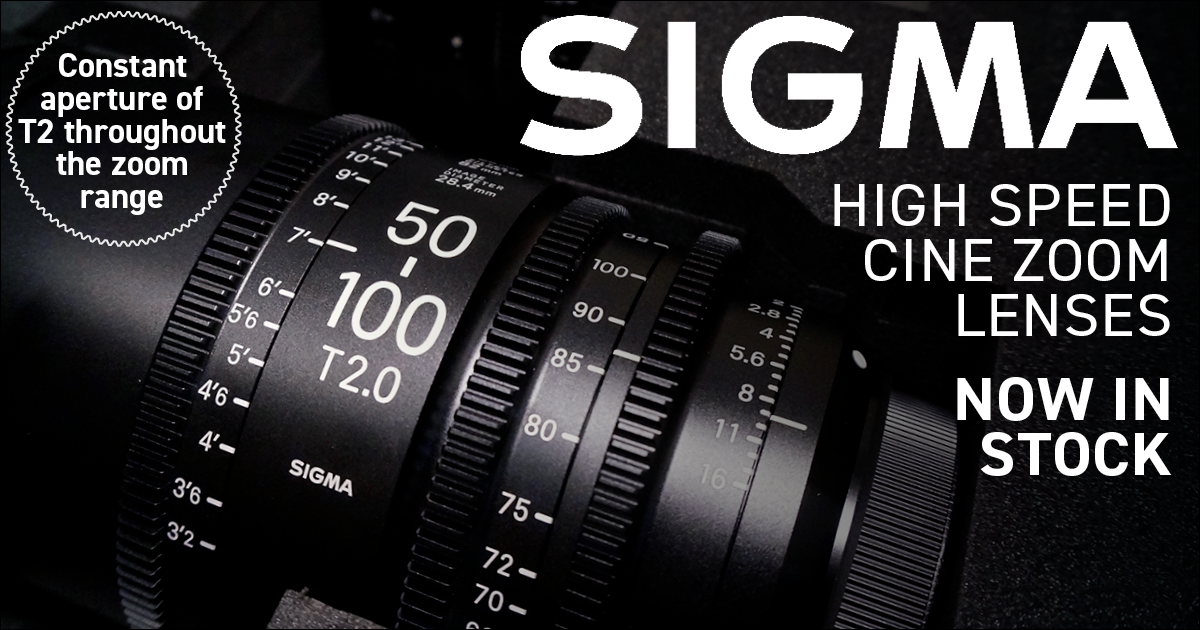 NOW IN STOCK: Sigma T2 High Speed Zoom Cine Lenses!