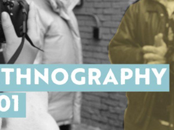 ethnography 101
