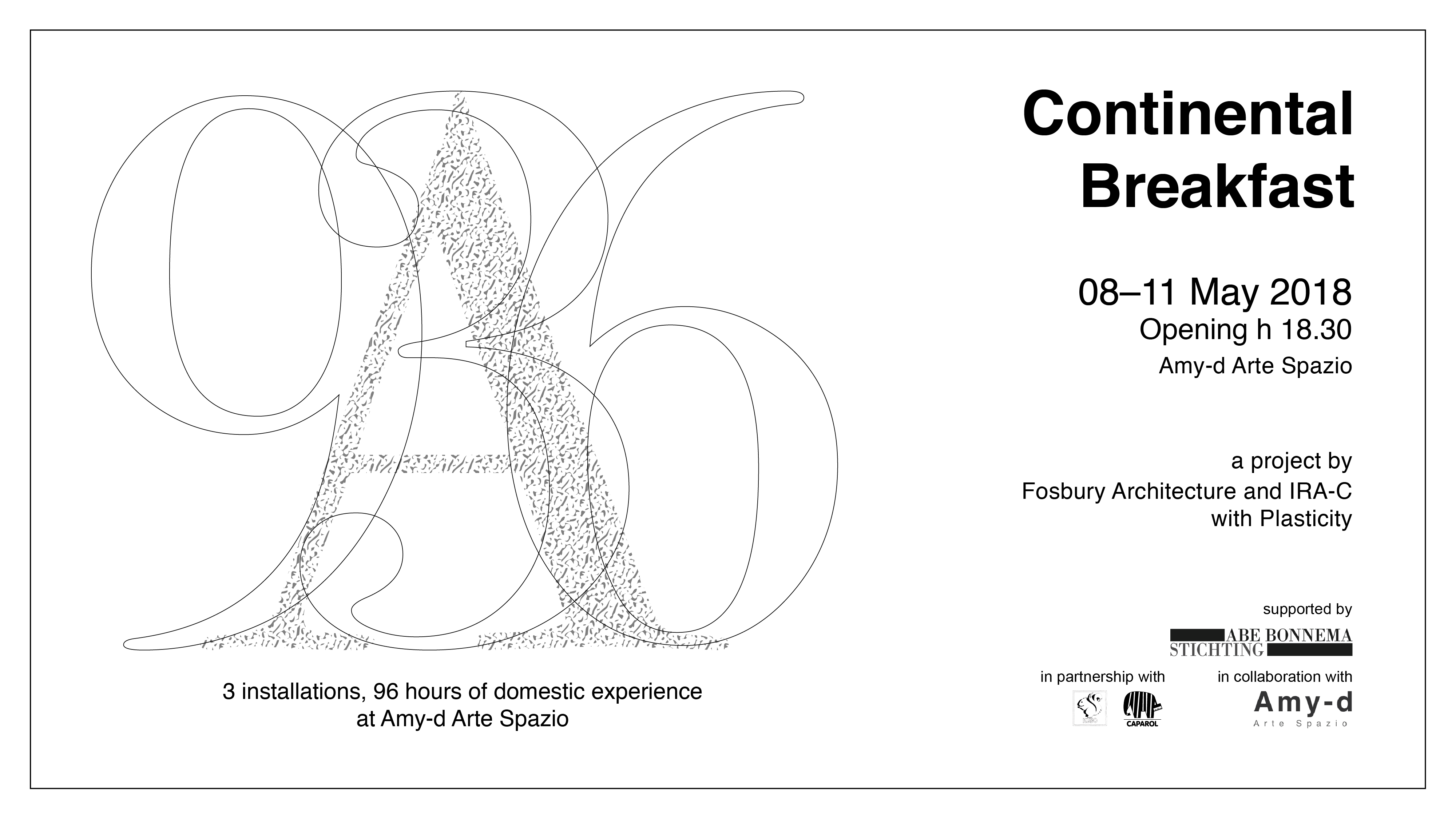 Continental Breakfast - 3 installations, 96 hours of domestic experience at Amy-d Arte Spazio