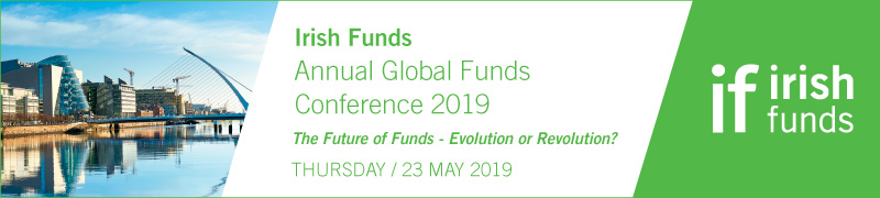 Annual Global Funds Conference 2019 | Irish Funds