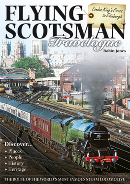 Flying Scotsman Travelogue
