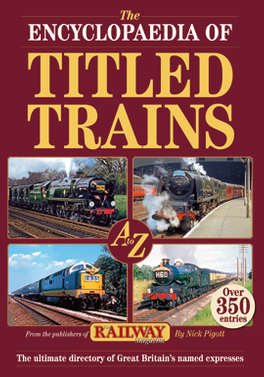 Titled Trains Of Britain