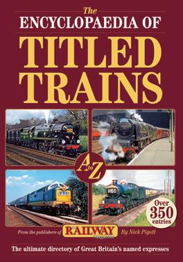 Titled Trains Of Britain magazine