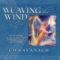 Weaving the Wind