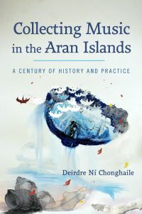 Book cover, Collecting music in the Aran Islands