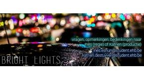'Bright Lights' Kortfilm
