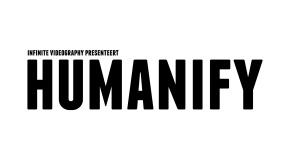 Bachelorfilm - HUMANIFY