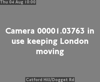 Catford Hill / Dogget Road traffic camera.
