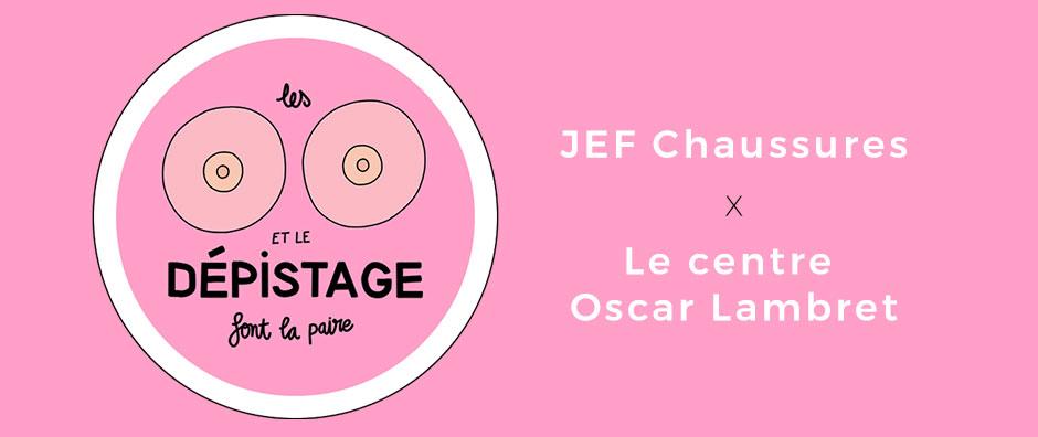 JEF Chuassures x Le centre Oscar Lambret