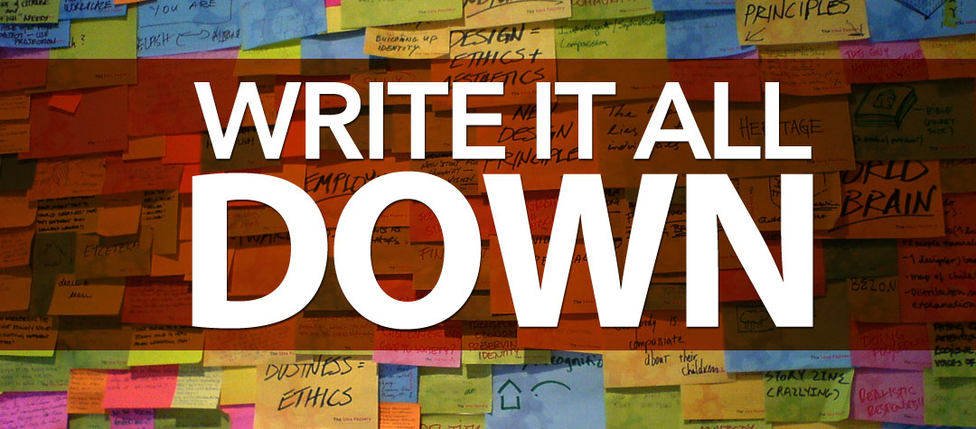Write it all down