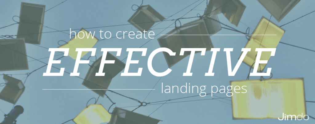 How to create effective landing pages