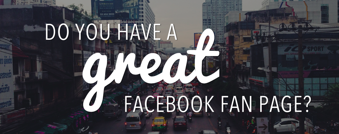 Do you have a great Facebook fan page?