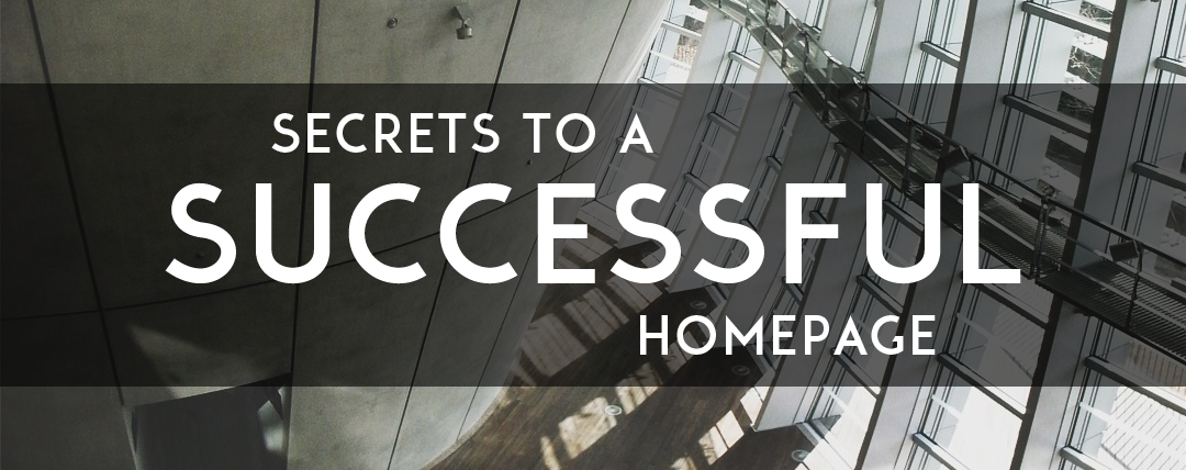 Secrets to a Successful Website Homepage