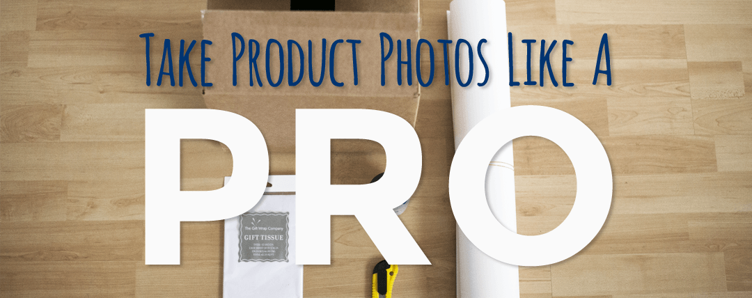 Take Product Photos Like a Pro