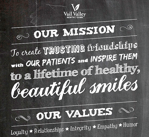 Mission Statement of Vail Valley Dental Care