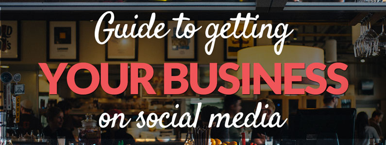 guide-to-getting-your-business-on-social-media-small