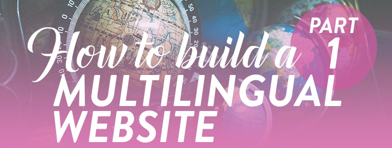 how-to-build-a-multilingual-website-small