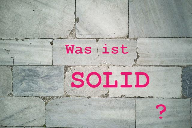 Was ist SOLID?