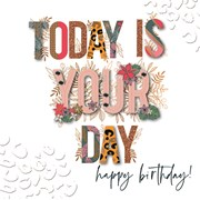 Today Is Your Day Card (CRER0005)