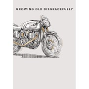 Growing Old Disgracefully Card (GH0949W)