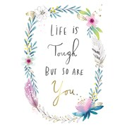 Life Is Tough But So Are You.card (GHM349W)