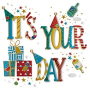 It Is Your Day B/day Card (MWER0154)