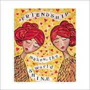 Blank Card Friendship Makes The World Shine (MD89981)