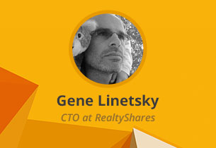 Investment App Inside: Expert Interview With Gene Linetsky, CTO at RealtyShares