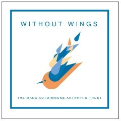 Without Wings, the Manx Autoimmune Arthritis Trust