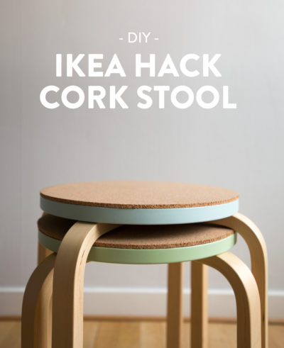 Cork stool IKEA Hack - Dnilva