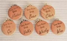 Laser Engraved Wooden Keyring - Alcohol | Save Water Drink...