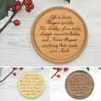 Engraved Wooden Coaster - Life Is Short Inspirational Quote
