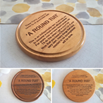 """A Round Tuit"" Turned Wooden Coasters - Various Timbers"
