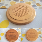 """A Round Tuit"" Large Wooden Coasters - Various Timbers"