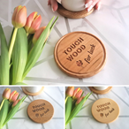 Touch Wood for Luck Wooden Coaster - various timbers