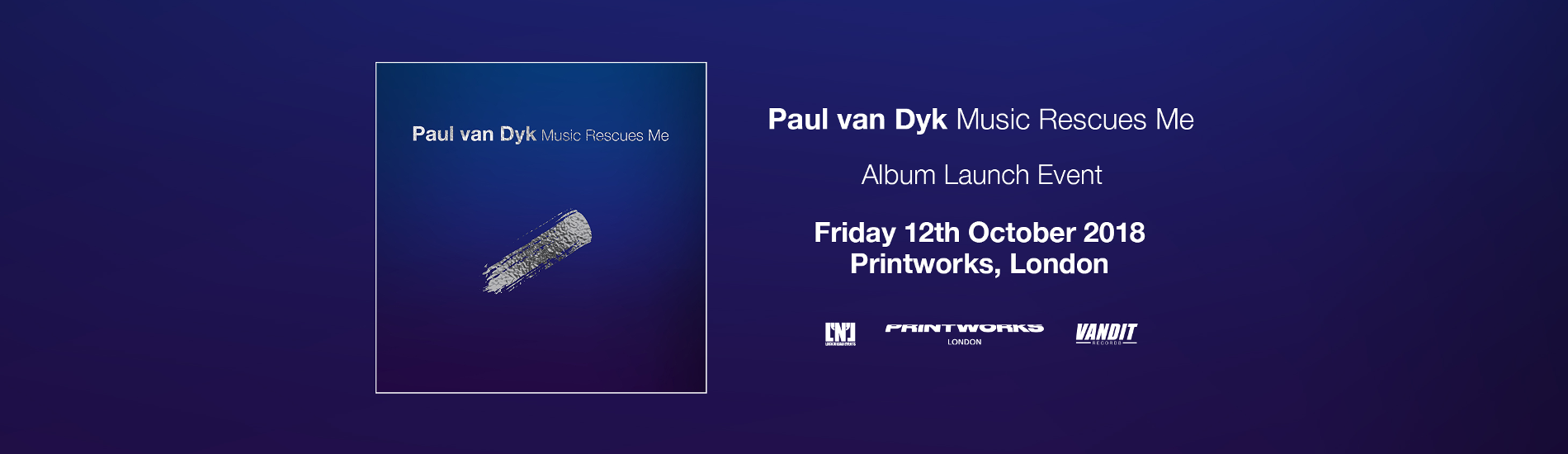 Paul Van Dyk, Printworks, 12th October, 2018
