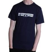 Skateboarding Is Not A Sport S/S T-Shirt